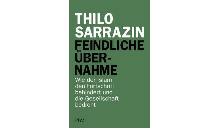 """Sarrazin: Muslime in Deutschland """"in Wahrheit Fundamentalisten"""""""
