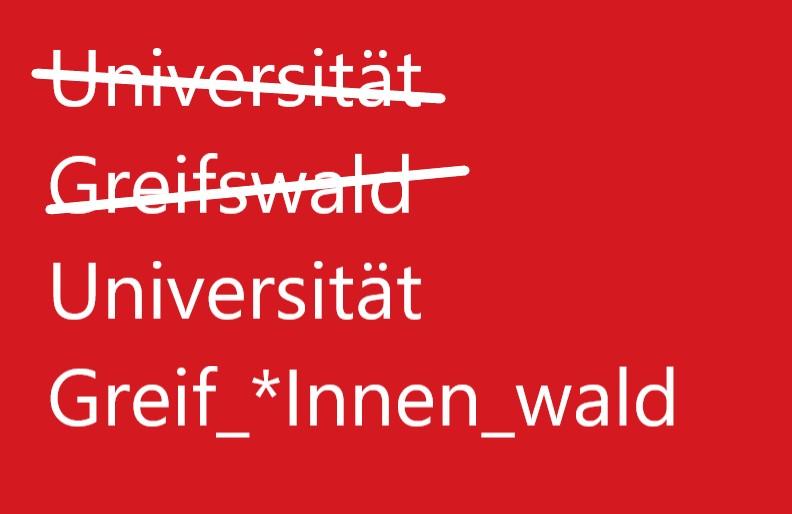 Interne Mail an Greifswalder Studenten: Gendersprache wird Pflicht